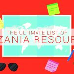 The Ultimate List of Tanzania Resources